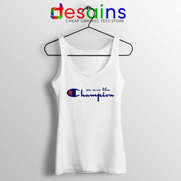 Tank Top We Are The Champion Queen Graphic Tank Tops S-3XL