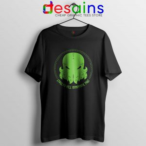 Tshirt Cthulhu Will Remember That Tee Shirt Size S-3XL
