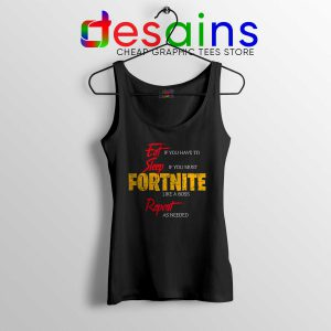 Cheap Tank Top Eat Sleep Fortnite Repeat Size S-3XL