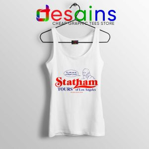 Cheap Tank Top Statham Tours Los Angeles Size S-3XL
