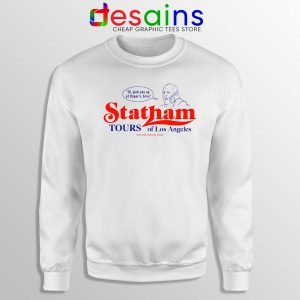 Statham Tours Los Angeles Sweatshirt Jason Statham Size S-3XL