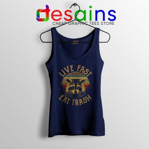 Cheap Tank Top Live Fast Eat Trash Funny Raccoon Size S-3XL