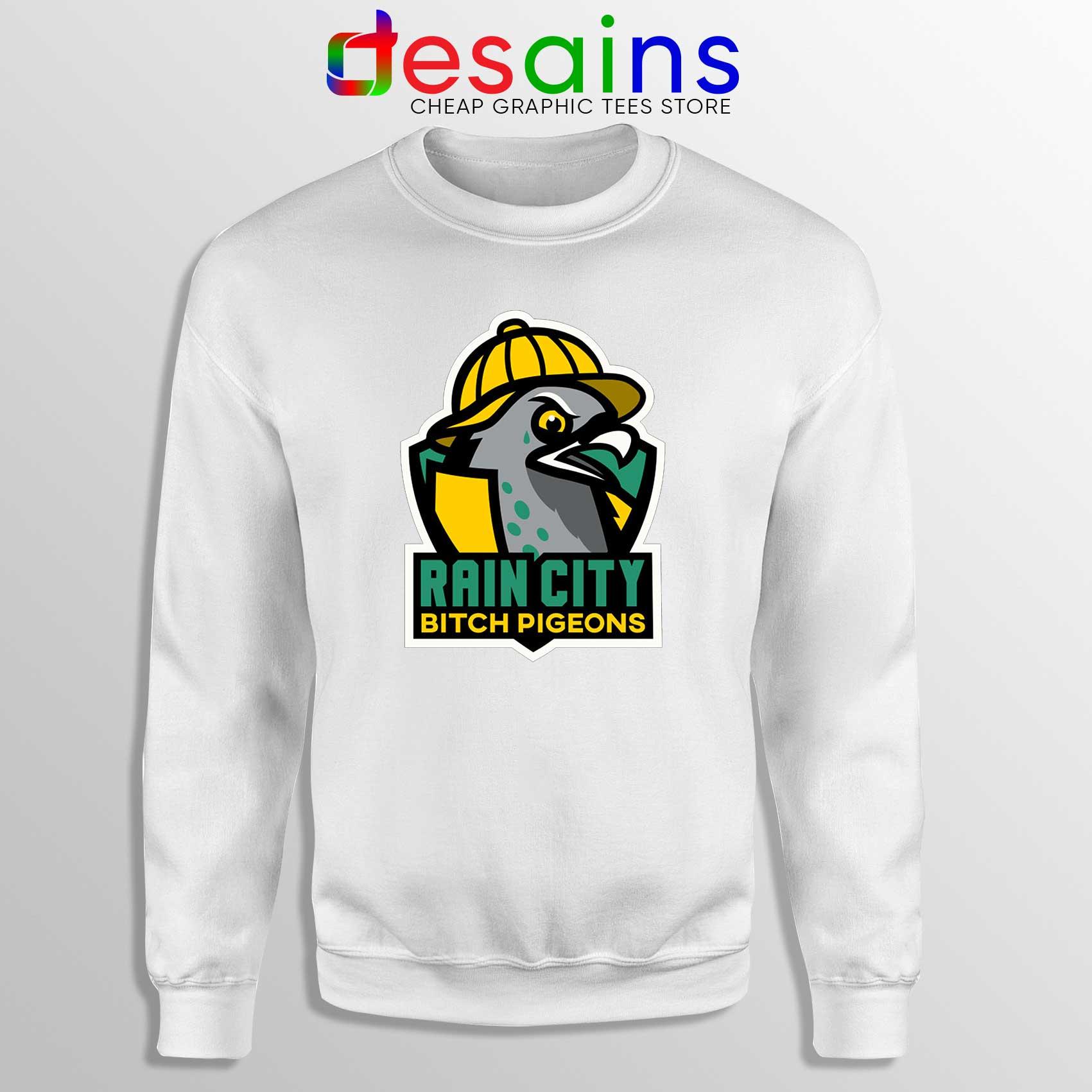 a0944f2ba0 Sweatshirt Rain City Bitch Pigeons Crewneck Seattle Expansion Team
