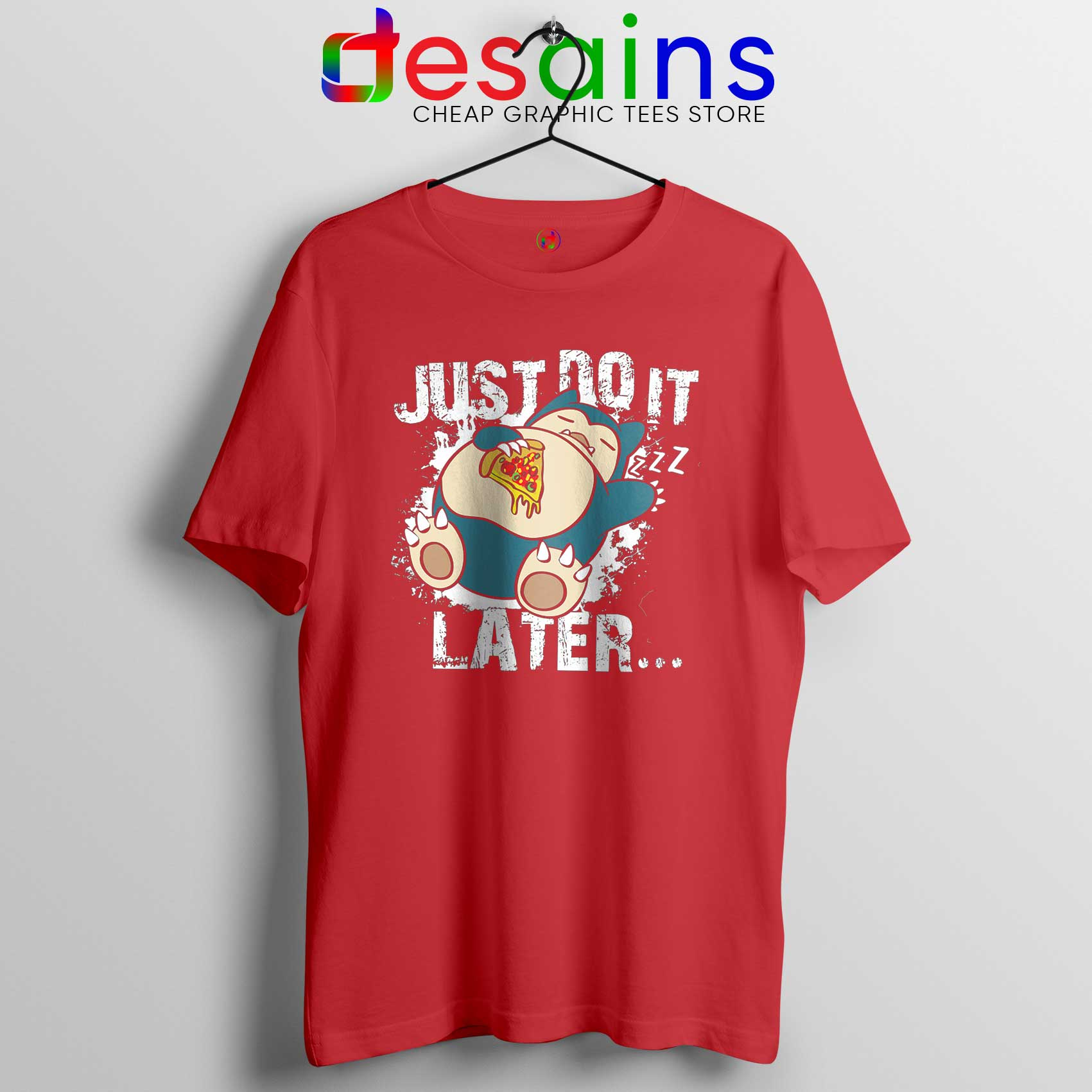 3ef414ab Tee Shirt Snorlax Just Do It Later Cheap Tshirt Nike Parody S-3XL