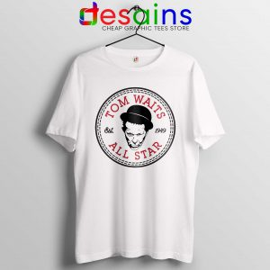 Tee Shirt Tom Waits All Star Converse Cheap T-shirt Size S-3XL