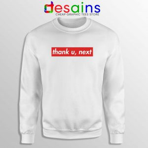 Buy Sweatshirt Thank U Next Ariana Grande Supreme Crewneck
