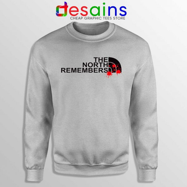 Buy Sweatshirt The North Remembers North Face Crewneck Size S-3XL