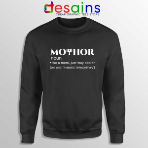Cheap Sweatshirt Mo Thor Mothers Day Mom Definition Avengers Thor