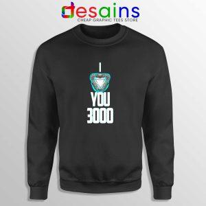 I Love You 3000 Iron Man Sweatshirt Marvel Clothing Online Shop