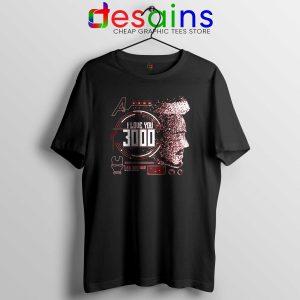 I Love You 3000 Tony Stark Tshirt Black Marvel Iron Man