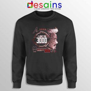 Sweatshirt Tony Stark I Love You 3000 Crewneck Sweater