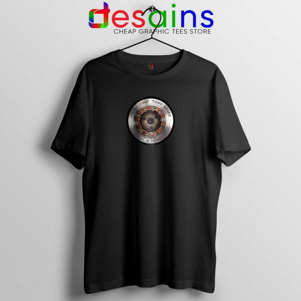 Best Tshirt Black Proof That Tony Stark Has a Heart Iron Man