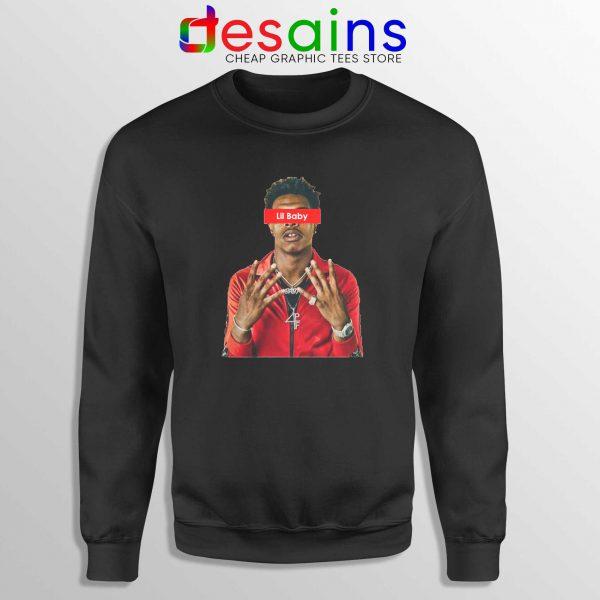 Buy Sweatshirt Black Lil Baby Supreme Crewneck Sweater American Rapper