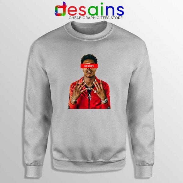 Buy Sweatshirt Sport Grey Lil Baby Supreme American Rapper
