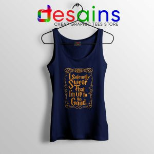 Buy Tank Top I Solemnly Swear That I'm Up To No Good Harry Potter