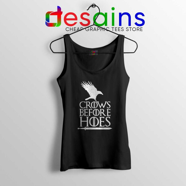 Crows Before Hoes Black Tank Top Cheap Graphic Tanks Game Of Thrones