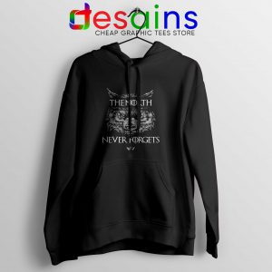 Hoodie The North Never Forget Game of Thrones Cheap Hoodies Unisex