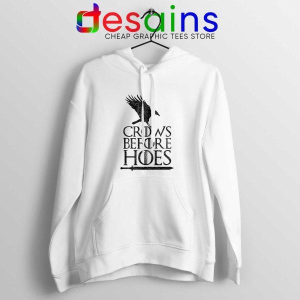 Hoodie White Crows Before Hoes Hoodies Game Of Thrones Adult Unisex