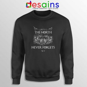 Sweatshirt The North Never Forget Game of Thrones Cheap Sweater