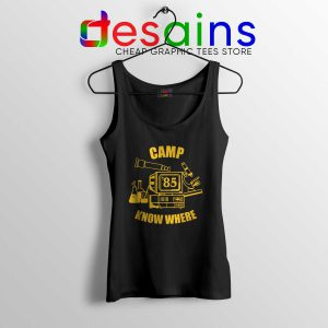 Tank Top Camp Know Where Stranger Things Cheap Tank Tops S-3XL
