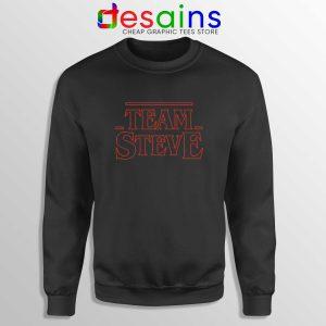 Team Steve Stranger Things Sweatshirt Custom Sweater Steve Harrington
