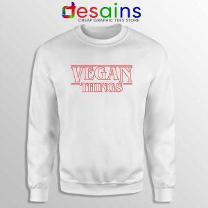 Vegan Stranger Things Sweatshirt Veganism Cheap Crewneck Sweater