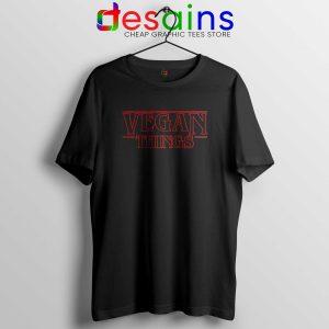 e555477b4 Vegan Things Stranger Things Black Tee Shirt Veganism Tshirt Netflix