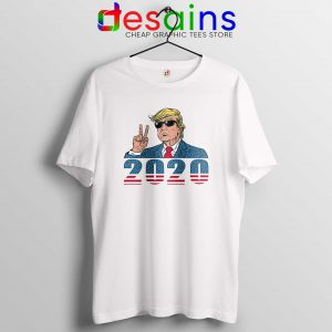 Donald Trump 2020 Tshirt Trump for President 2020 Cheap Tee Shirts