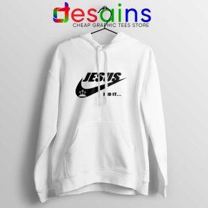 Jesus Did It Hoodie Nike Just Do it Logo Hoodies Unisex Christmas
