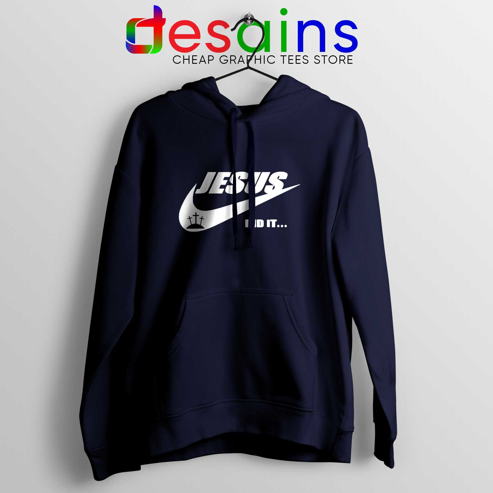 53a8357f Jesus Did It Hoodie Nike Just Do it Logo Hoodies Unisex Christmas