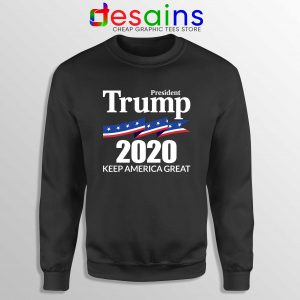 President Trump 2020 Sweatshirt Keep America Great Crewneck Sweater