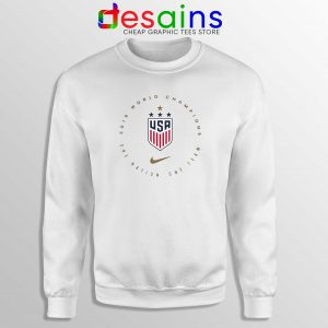 USWNT Champions 2019 Sweatshirt FIFA Womens World Cup Sweater