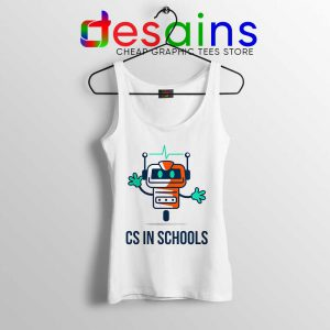CS in Schools Robot Tank Top Computer Science Tops S-3XL