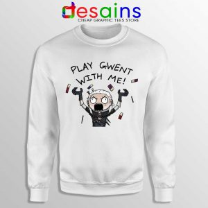 Play Gwent With Me Sweatshirt The Witcher 3 Wild Hunt Sweaters S-3XL