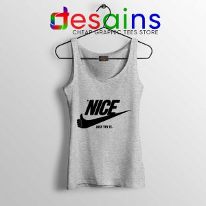 Be Nice Just Try It Tank Top Just Do It Tops Size S-3XL