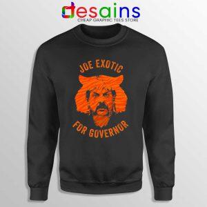 Joe Exotic for Governor Sweatshirt American Politics Sweaters S-3XL