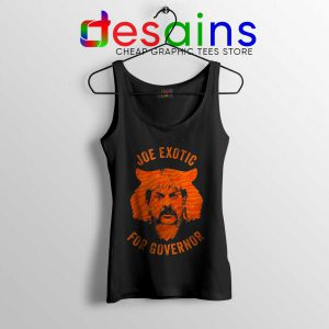 Joe Exotic for Governor Tank Top American Politics Tops S-3XL