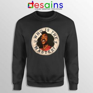 Who is The Master Sweatshirt Sho' Nuff The Last Dragon Sweaters S-3XL