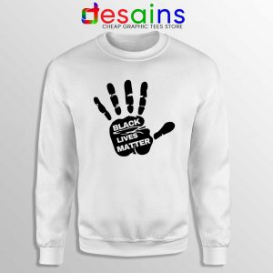 Buy Black Lives Matter Hands Sweatshirt BLM Movement Sweaters S-3XL