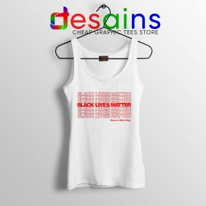 Have a Nice Day BLM Tank Top Black Lives Matter Tops S-3XL