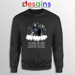 Unicorn Black Lives Matter Sweatshirt Black is My Happy Color Sweaters