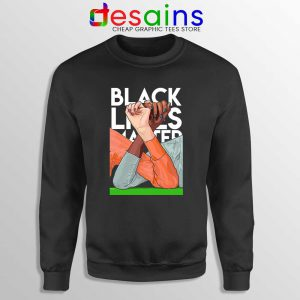 Unity in Black Lives Matter Sweatshirt Honor of BLM Movement Sweaters