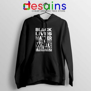 More Than White Feelings Hoodie Black Lives Matter Jacket Hoodies