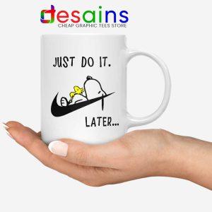 Snoopy Just Do it Later Mug Lazy Peanuts Dog Coffee Mugs