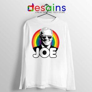 Joe Biden Pride Long Sleeve Tee Rainbow Joe Tshirts Long