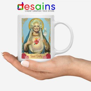 Saint Dolly Parton Mug American Singer Ceramic Coffee Mugs