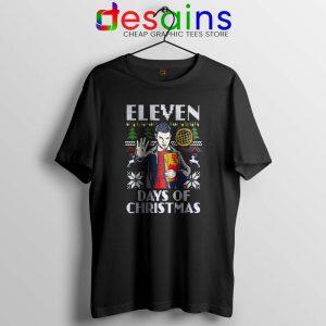 Eleven Stranger Things Tshirt Days Of Christmas Tee Shirts