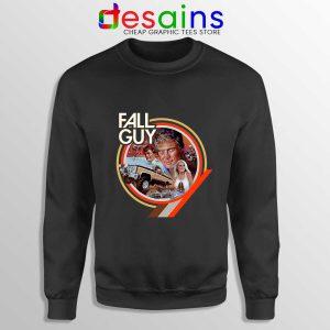 Fall Guy Tv Show Vintage Sweatshirt Truck Jumps