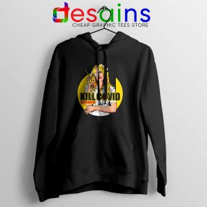 Kill Bill Covid Hoodie Coronavirus Vaccine