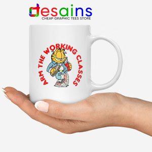 Buy Garfield Meme Funny Mug Arm The Working Classes